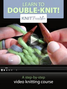 The KNITFreedom Video Guide to Double Knitting