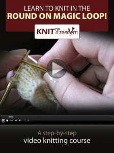 The KNITFreedom Video Guide to Magic Loop Knitting