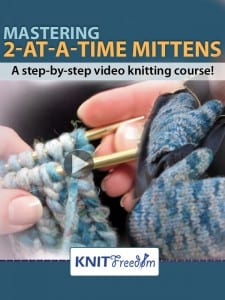 How To Knit 2-at-a-Time Mittens