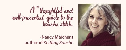 "a ""thoughtful and well-presented"" guide to the brioche stitch!"